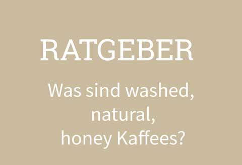 washed natural honey Kaffee