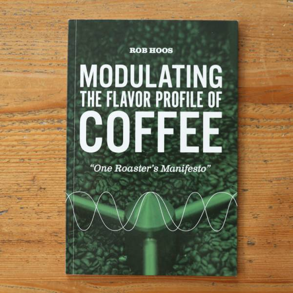 Rob Hoos Buch: Modulating the flavour profile of coffee